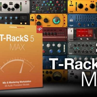IK MULTIMEDIA T-RackS 5 MAX Upgrade Upgrade to Mixing and Mastering Tools Box and banner